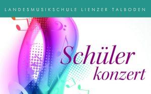 Schülerkonzert Landesmusikschule Lienzer Talboden 24.04.2018 @ Gemeindezentrum Tristach - Großer Saal