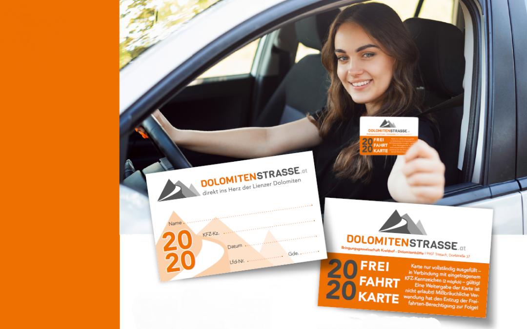 Frei-Fahrt-Karten Dolomitenstraße Kreithof-Dolomitenhütte 2021 weiterhin gültig.